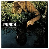 Punch – They Don't Have to Believe