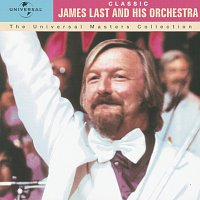 James Last And His Orchestra – Classic - James Last And His Orchestra - The Universal Masters Collection