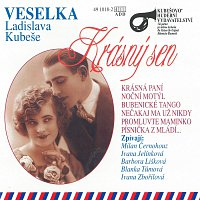 Veselka Ladislava Kubeše – Krásný sen