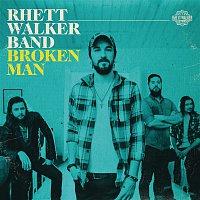 Rhett Walker Band – Broken Man