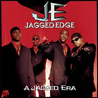 Jagged Edge – A Jagged Era