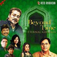 Jagjit Singh, Ustad Rashid Khan, Hariharan, Kavita Krishnamurthy – Beyond Time - Eternal Ghazals