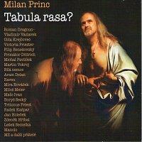 Různí interpreti – Milan Princ Tabula rasa?