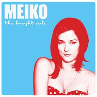 Meiko – The Bright Side