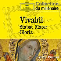 Trevor Pinnock, The English Concert, Michael Chance, The English Concert Choir – Vivaldi: Stabat Mater, Gloria