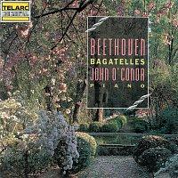 John O'Conor – Beethoven: Bagatelles