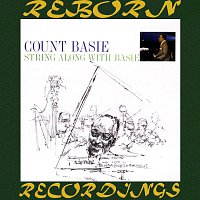 Count Basie – String Along with Basie (HD Remastered)