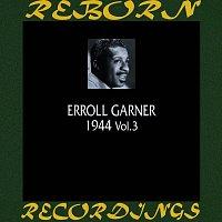 Erroll Garner – 1944, Vol. 3 (HD Remastered)