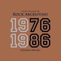 Various Artists.. – Cinco Décadas de Rock Argentino: Segunda Década 1976 - 1986