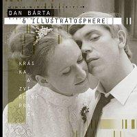 Dan Bárta, Illustratosphere – Kráska a zvířený prach