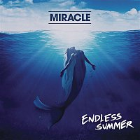 Miracle, Youngblood Hawke – Endless Summer