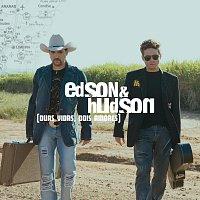 Edson & Hudson – Duas Vidas Dois Amores