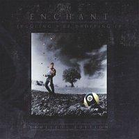 Enchant – Juggling 9 Or Dropping 10