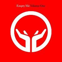 Různí interpreti – Empty Me - Volume One