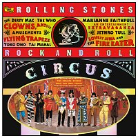 The Rolling Stones – The Rolling Stones Rock And Roll Circus [Expanded]
