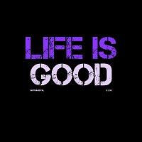 B Lou – Life Is Good