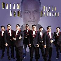 Black, Rabbani, Sheikh Qalam – Dalam Aku