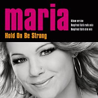 Maria Haukaas Storeng – Hold On Be Strong