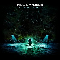 Hilltop Hoods – The Great Expanse