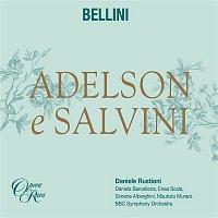 Daniela Barcellona, Enea Scala, Maurizio Muraro, Simone Alberghini, Daniele Rustioni, BBC Symphony Orchestra – Bellini: Adelson e Salvini