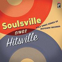 Různí interpreti – Soulsville Sings Hitsville: Stax Sings Songs Of Motown® Records