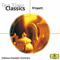 Orpheus Chamber Orchestra – Tea Time Classics