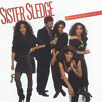 Sister Sledge – Bet Cha Say That To All The Girls
