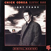 Chick Corea Elektric Band – Light Years