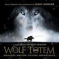 James Horner – Wolf Totem (Original Soundtrack Album)