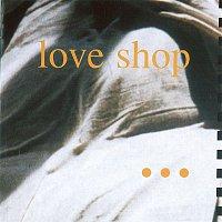 Love Shop – 1990