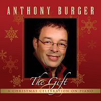 Anthony Burger – The Gift