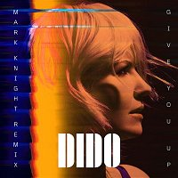 Dido – Give You Up (Mark Knight Remix) [Edit]