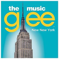 Glee Cast – New New York