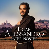 Friar Alessandro – Pater Noster
