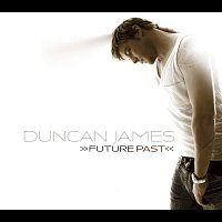 Duncan James – Future Past