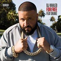 DJ Khaled, Drake – For Free