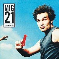 MIG 21 – Snadne je zit