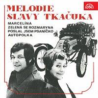 Zorka Kohoutová, Jaroslav Vaňátko – Melodie Slávy Tkačuka