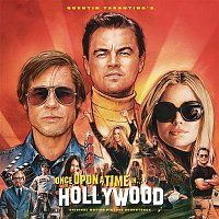 Various  Artists – Quentin Tarantino's Once Upon a Time in Hollywood Original Motion Picture Soundtrack