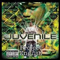 Juvenile – Project English
