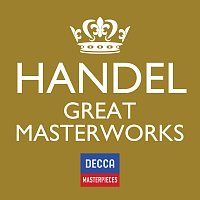 Různí interpreti – Decca Masterpieces: Handel Great Masterworks