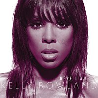 Kelly Rowland – Here I Am [Int'l Version]