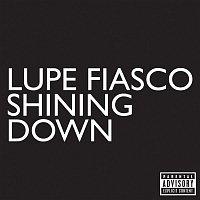 Lupe Fiasco – Shining Down