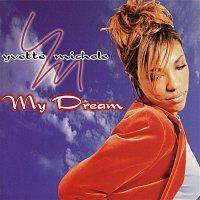 Yvette Michele – My Dream