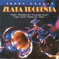 Franc Korbar – Zlata trobenta