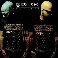 Lotfi Begi – Remixek