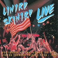 Lynyrd Skynyrd – Southern By The Grace Of God: Lynyrd Skynyrd Tribute Tour  1987 [Live]