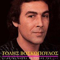 Tolis Voskopoulos – I Megaliteres Epitihies Tou [Vol. 2]