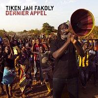 Tiken Jah Fakoly – Dernier Appel