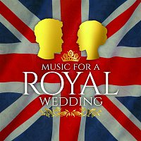 Various Artists.. – Music for a Royal Wedding